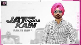 JATT PURA KAIM- THAR (Lyrical Song) Ranjit Bawa || Nick Dhammu || Latest Punjabi Song
