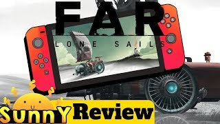 FAR: Lone Sails Review (Nintendo Switch Review) One Of The Best Switch Indie Games Of The Year? (Video Game Video Review)