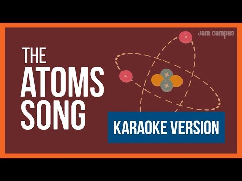THE ATOMS SONG (KARAOKE VERSION)