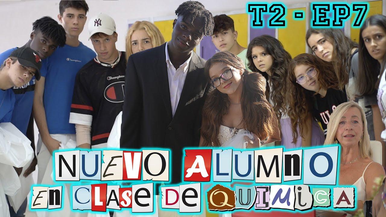 T2-E7 🧑🔬🧪  ¡¡NUEVO ALUMNO en CLASE DE QUIMICA!! || 🏀 Un Psicólogo, Nuevo Profe y BODA de Marina