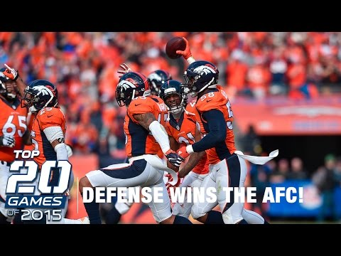 #3: Patriots vs. Broncos (AFC Championship) | Top 20 Games of 2015 | NFL