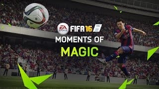 FifaUltimateTeam.it - FIFA 16 Gameplay Features - Moments of Magic