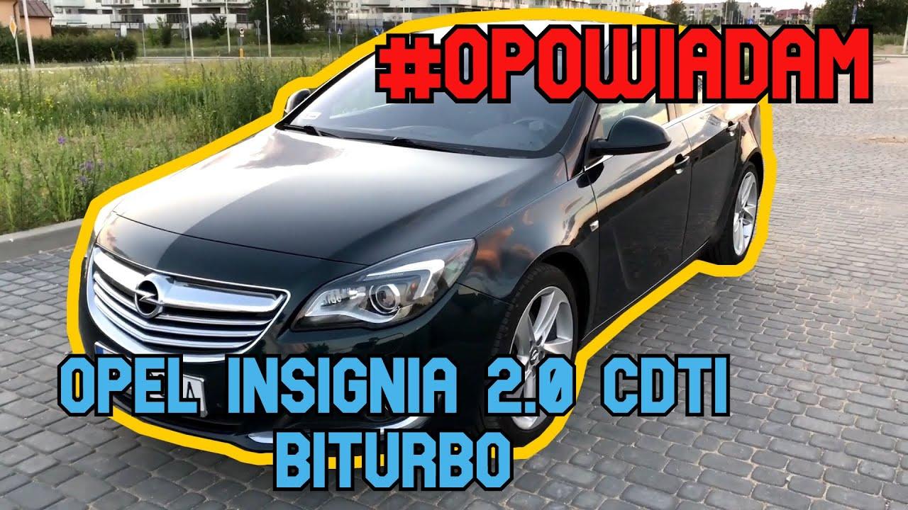 #5 Opowiadam o Opel Insignia 2.0 CDTi BITURBO 195KM 2014 - opinia, test, przyspieszenie OPINIE