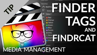 Final Cut Pro X — Finder Tags and Media Management with FindrCat Pro