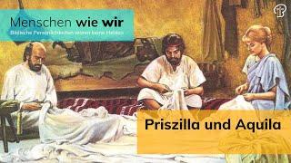 Priszilla und Aquila - Römer 16,3-5 - Paul Akst