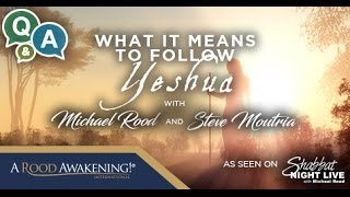 Following Messiah - Q&A with Michael Rood and Steve Moutria
