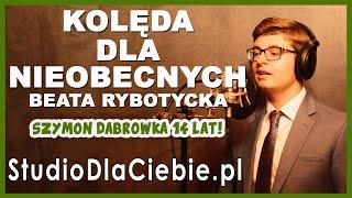 Kolęda dla nieobecnych - Beata Rybotycka (cover by Szymon Dąbrówka) #1527