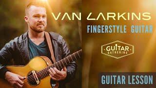 Fingerstyle Guitar with Van Larkins