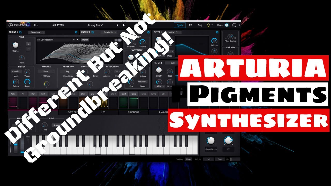 ARTURIA PIGMENTS SYNTHESIZER - 5 Feature Highlights & Sound Demo! | SYNTH  ANATOMY
