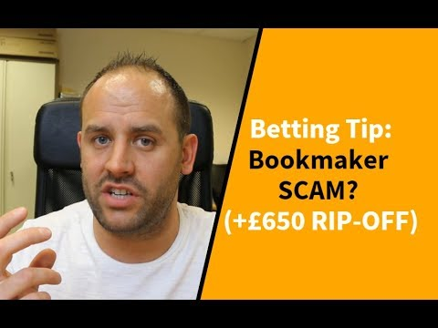 Betting Tips: Bookmaker SCAM? (+£650 RIP-OFF)