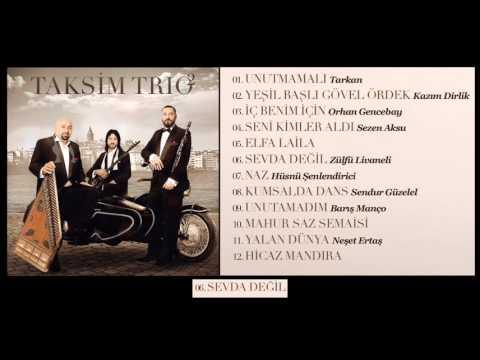 Taksim Trio - Sevda Değil