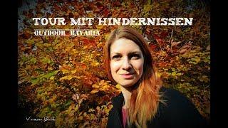 Tour mit Hindernissen - Krank im Wald - Vanessa Blank - Outdoor Bavaria