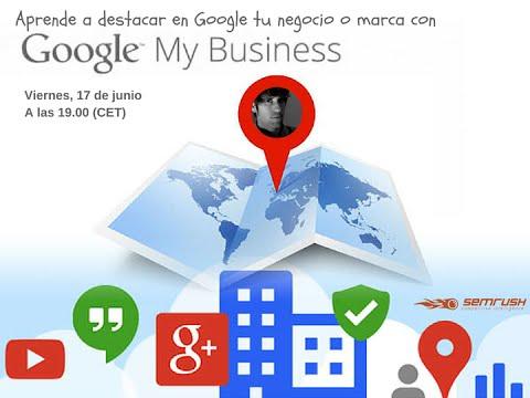 """Aprende a destacar en Google tu negocio o marca con """"Google My Business"""""""