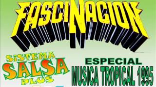 Sonido Fascinacion Especial Musica Tropical 1995 (Baila Yemaya) - El Sistema Salsa Plus