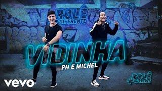 PH e Michel - Vidinha