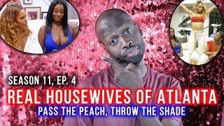 Real Housewives Of Atlanta Season 11 EP 4 Pass The Peach Throw The Shade