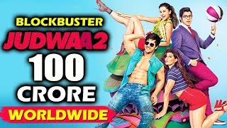 Judwaa 2 crosses 100 crores in just 3 days - worldwide box office collection