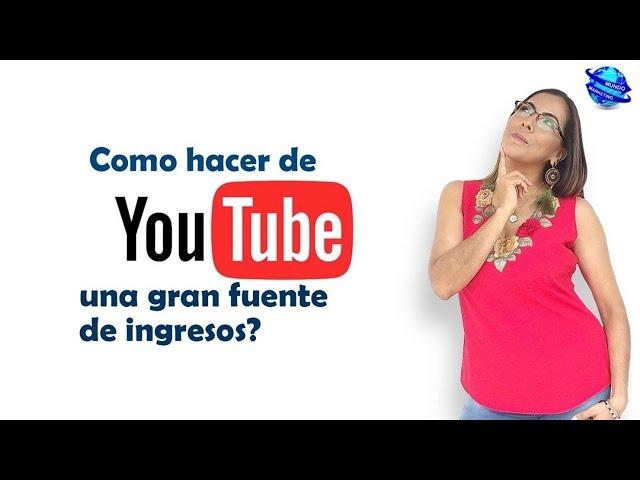 NEGOCIOS ONLINE - COMO HACER DE YOUTUBE UNA GRAN FUENTE DE INGRESOS (VENTAS POR INTERNET)