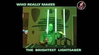 But who really makes the brightest lightsaber and by how much?