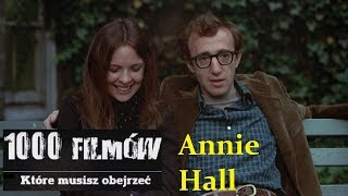 1000 filmów, które musisz obejrzeć - Annie Hall