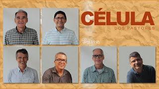 Célula dos Pastores 18.11.2020