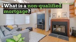 What Is A Non Qualified Mortgage? | Ask a Lender