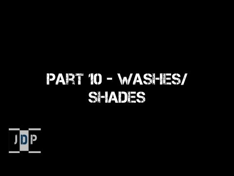 Miniature Painting 101 - Part 10 -  Washes and Shades