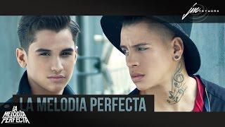 La Melodía Perfecta - Juntos (Lyrics oficial )