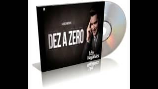Léo Magalhães - Dez a Zero