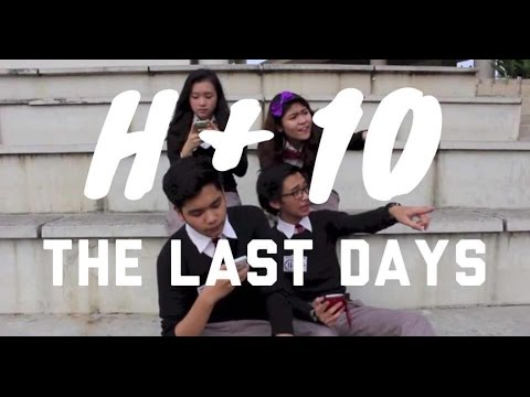 H+10:The Last Days (Indonesian Short Movie)