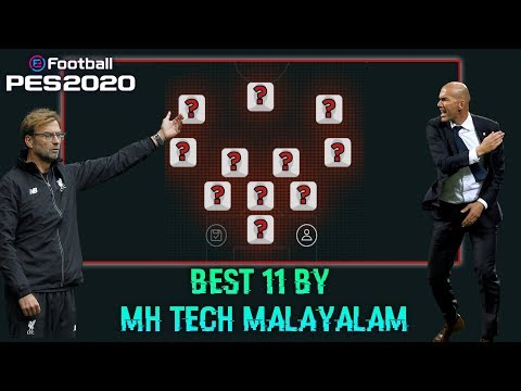 Best 11 In Efootball Pes 20  MH TECH MALAYALAM