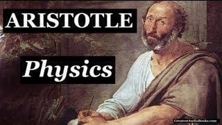 PHYSICS by Aristotle - FULL Audio Book   Greatest Audio Books
