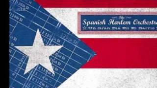 Spanish Harlem Orchestra - Plena con sabor
