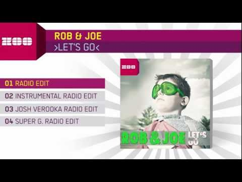 Rob & Joe - Let's Go (Radio Edit)