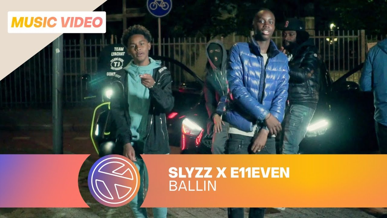 SLYZZ & E11EVEN - BALLIN' (PROD. YUNG NOODLE)