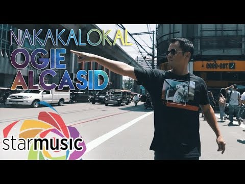 Ogie Alcasid - Nakakalokal (Official Music Video)