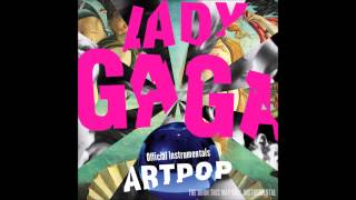Lady Gaga - Gypsy (Official Instrumental)