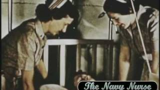 Vintage Training Film, Navy Nurse Corps,  Part 2 of  2