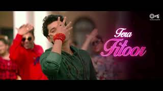 👌✌  Tear Fitoor. New status song 👌👌✌💖