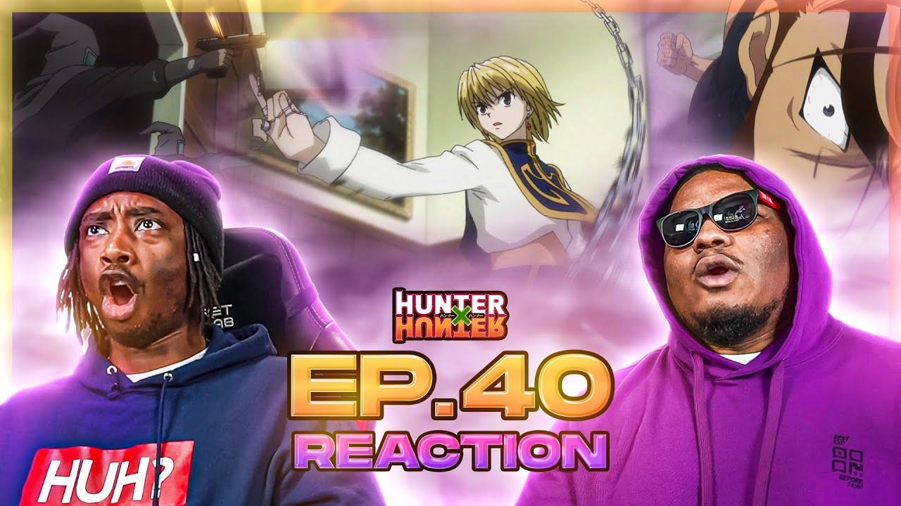 KURAPIKA JUST LEVELED UP! Hunter x Hunter: Season 1 - Episode 40 | Reaction