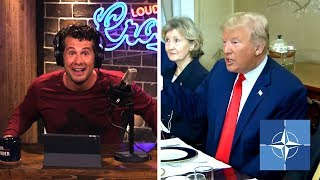 THE NATO SCAM: Why Trump is Right | Louder With Crowder thumbnail