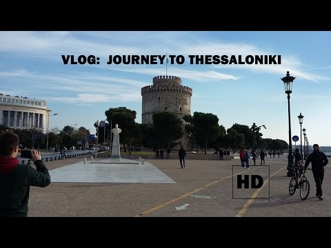 VLOG - JOURNEY TO THESSALONIKI (Vlog #2)