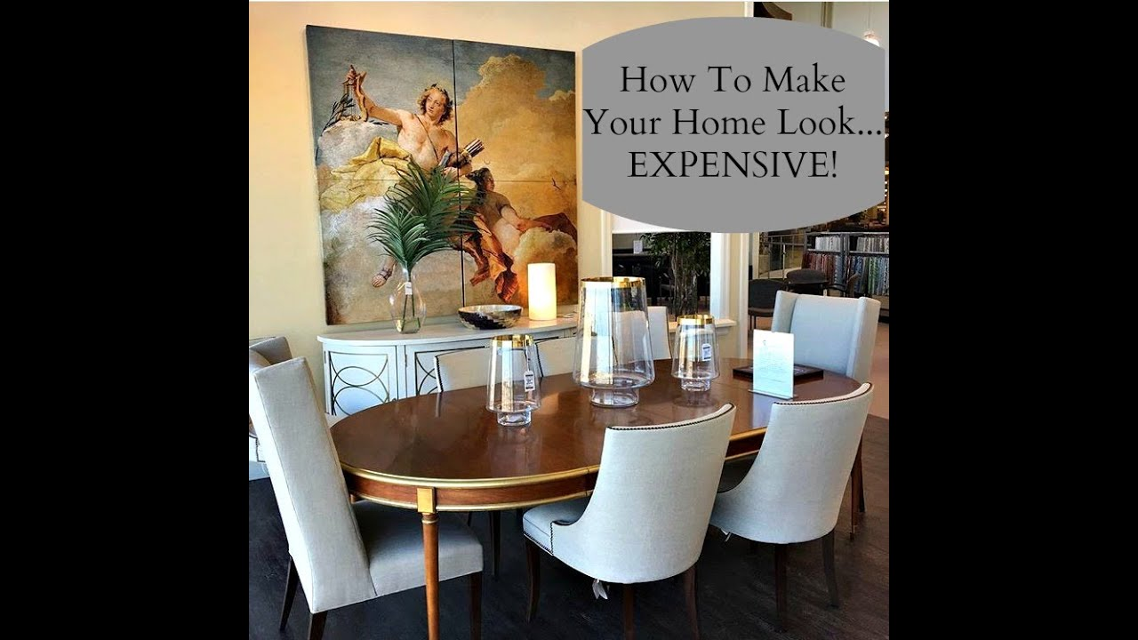 Interior Design: How To Make Your Home Look Expensive   YouTube