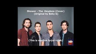 Скачать Singing In The Shower Lyrics Shower The Heydaze Cover