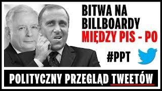 Bitwa na billboardy między PiS, a PO - Polityczny Przegląd Tweetów.