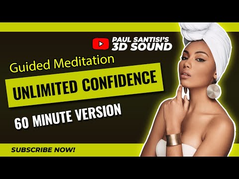 Unlimited Confidence Guided Meditation 3D Self Esteem Happiness Paul Santisi
