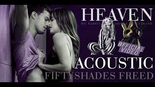 Julia Michaels - Heaven (Fifty Shades Freed)[We Rabbitz Feat. Kamilla Wigestrand Acoustic Cover]