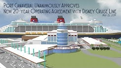 Port Canaveral Approves New 20-year Operating Agreement with Disney Cruise Line 5/22/2019