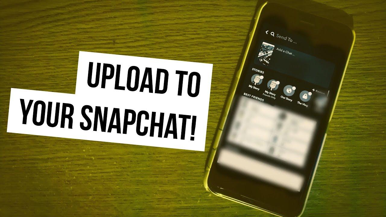 Upload Videos to your Snapchat - SnapHack