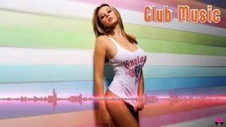 Best Club Dance Music Mix & New Club House #2